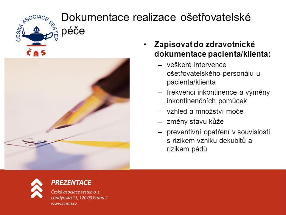 Dokumentace realizace ošetřovatelské péče