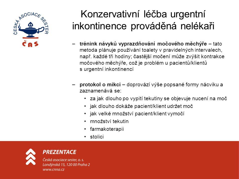 Konzervativní léčba urgentní inkontinence prováděná nelékaři