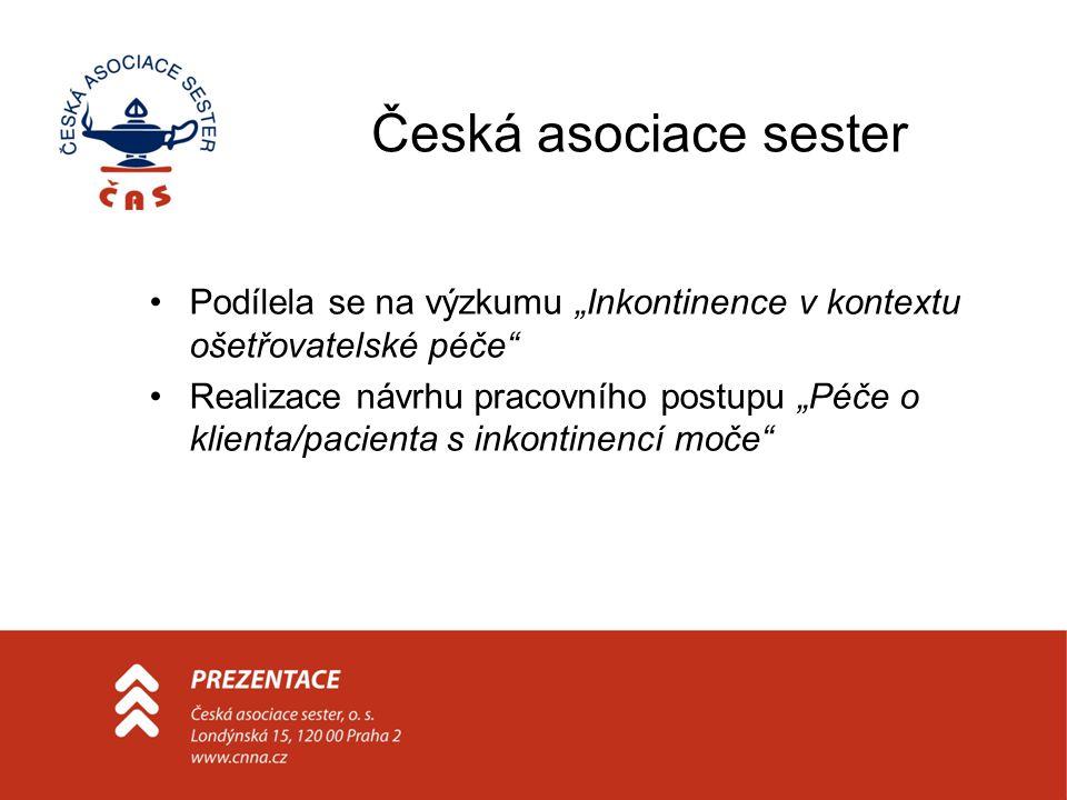 """Česká asociace sester Podílela se na výzkumu """"Inkontinence v kontextu ošetřovatelské péče"""