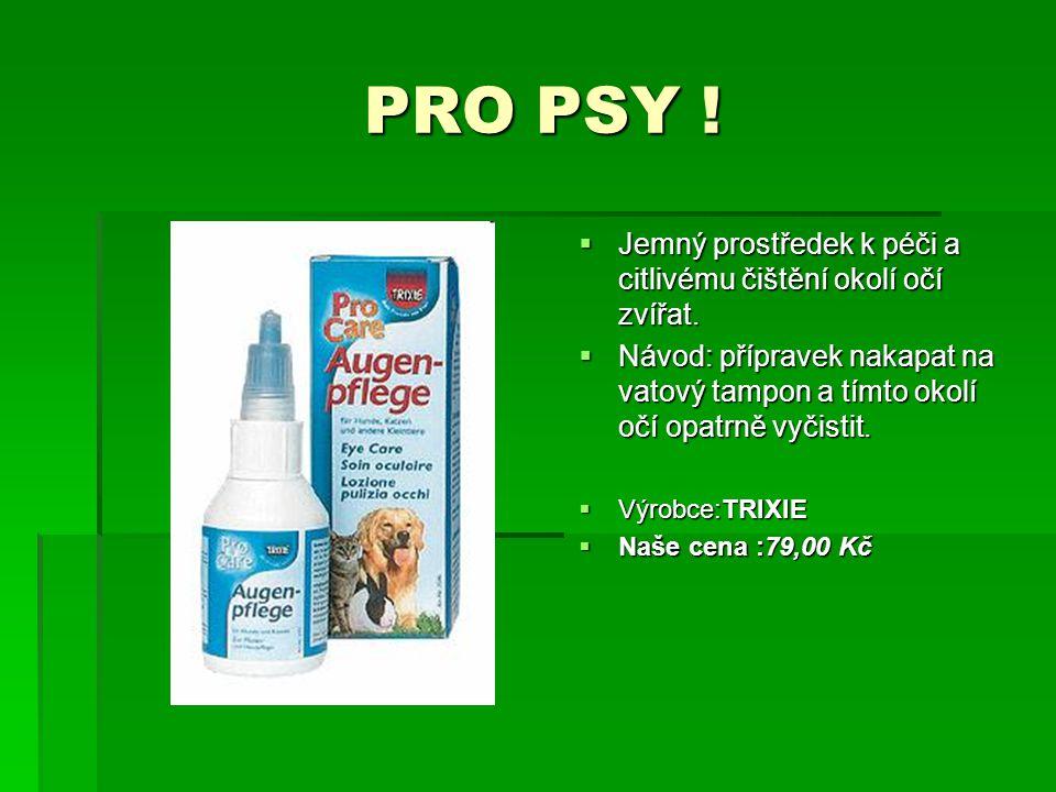 PRO PSY ! Jemný prostředek k péči a citlivému čištění okolí očí zvířat.
