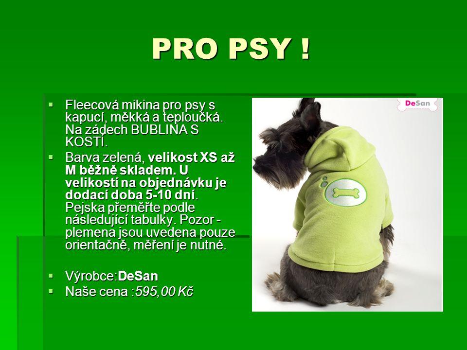 PRO PSY ! Fleecová mikina pro psy s kapucí, měkká a teploučká. Na zádech BUBLINA S KOSTÍ.