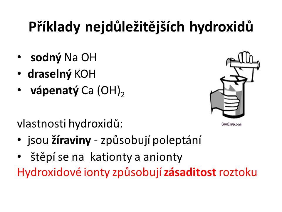 Příklady nejdůležitějších hydroxidů