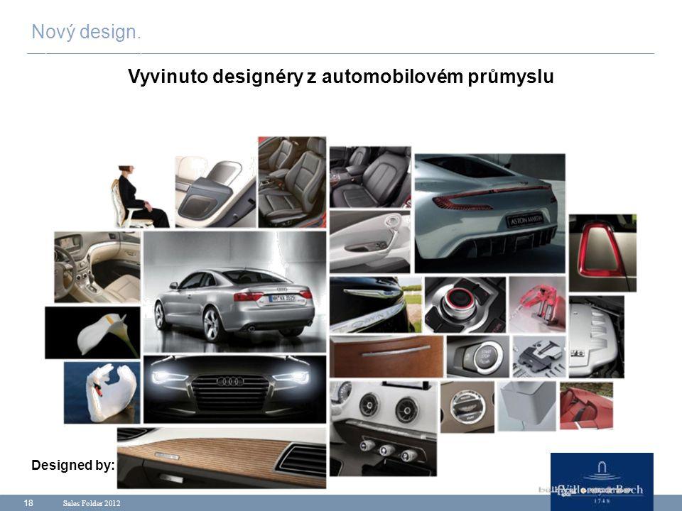Vyvinuto designéry z automobilovém průmyslu Designed by: Rocketship