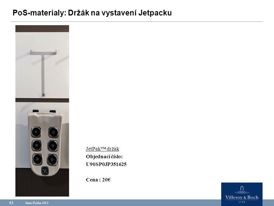 PoS-materialy: Držák na vystavení Jetpacku