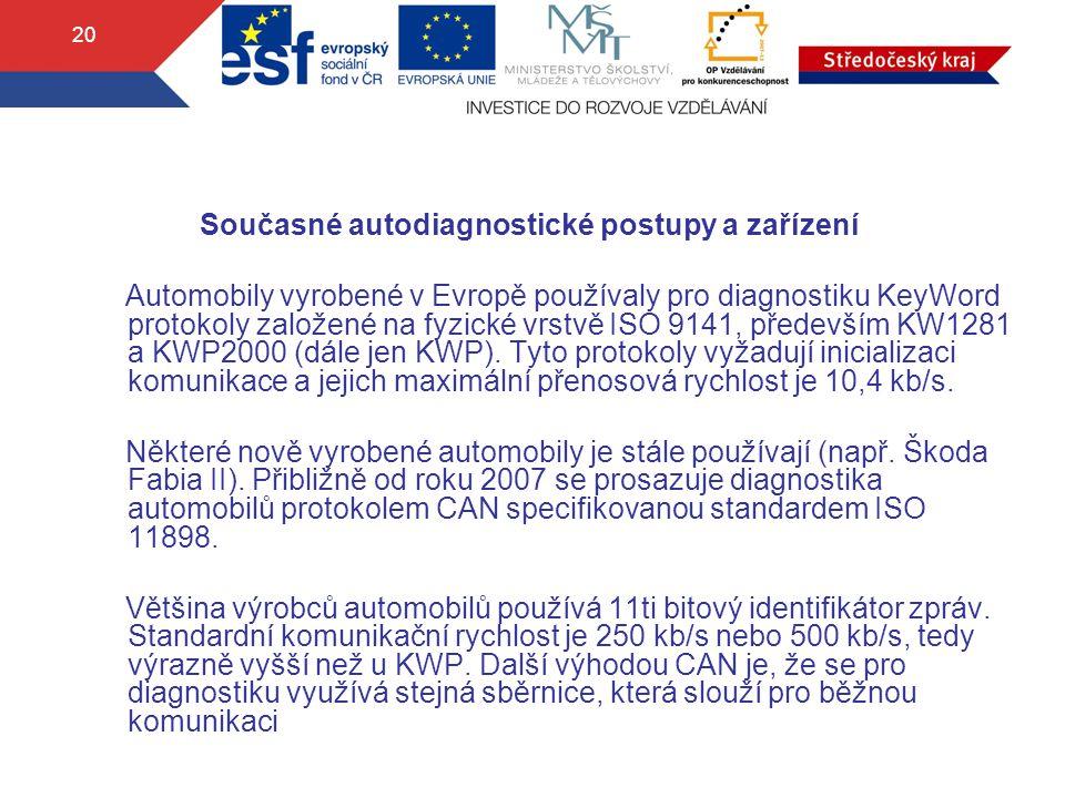 Současné autodiagnostické postupy a zařízení