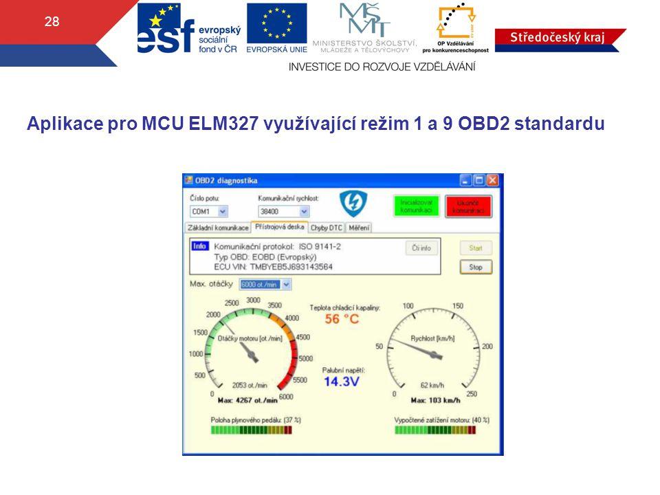 Aplikace pro MCU ELM327 využívající režim 1 a 9 OBD2 standardu