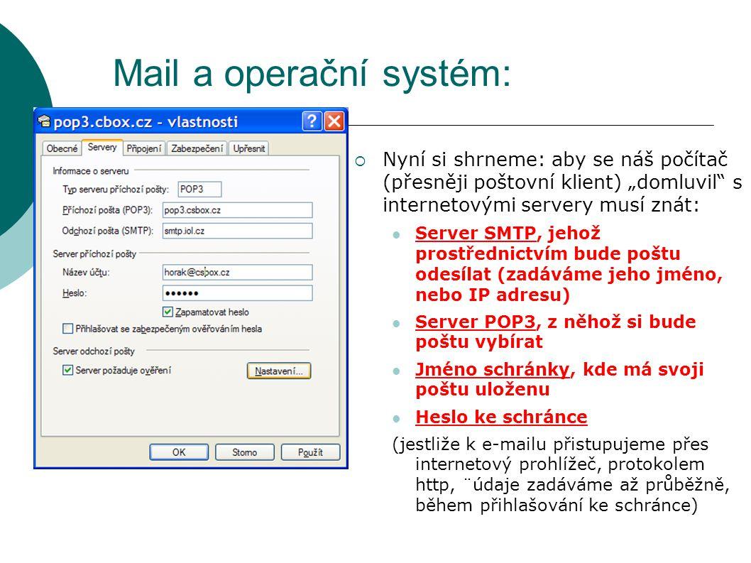 Mail a operační systém: