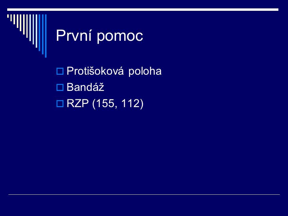 První pomoc Protišoková poloha Bandáž RZP (155, 112)