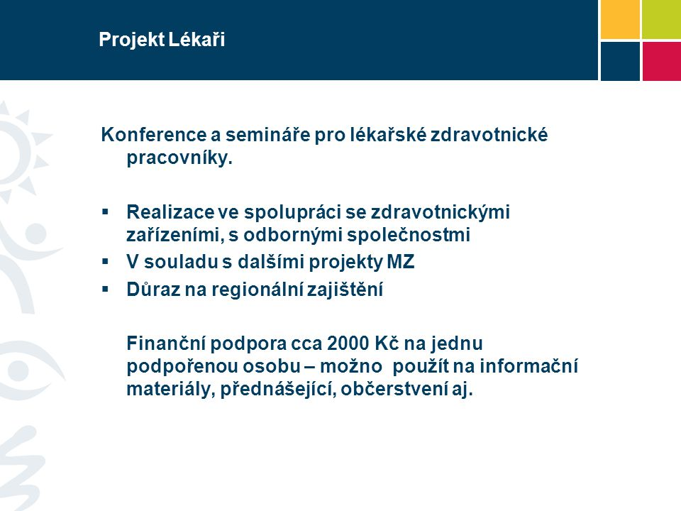 Projekt Lékaři Konference a semináře pro lékařské zdravotnické pracovníky.
