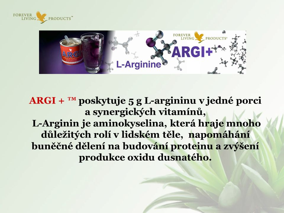 ARGI + ™ poskytuje 5 g L-argininu v jedné porci a synergických vitamínů,