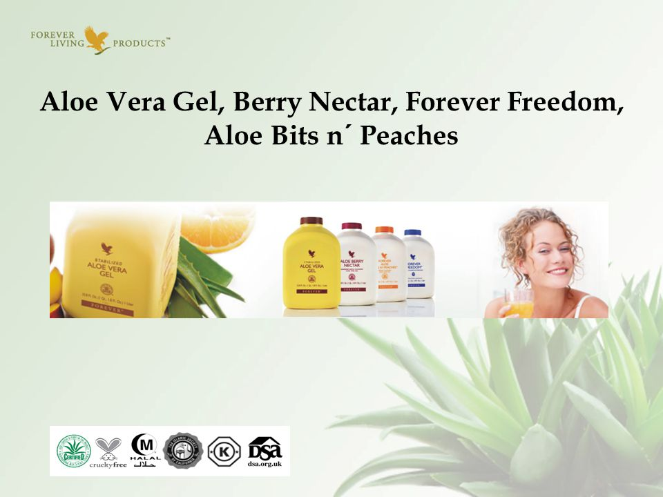 Aloe Vera Gel, Berry Nectar, Forever Freedom, Aloe Bits n´ Peaches