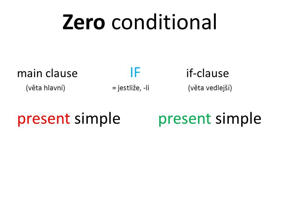 Zero conditional present simple present simple