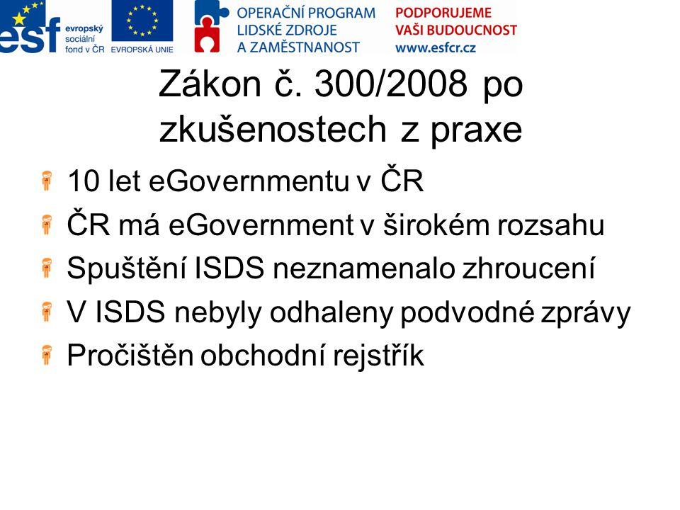 Zákon č. 300/2008 po zkušenostech z praxe
