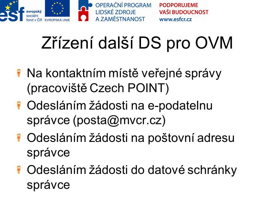 Zřízení další DS pro OVM