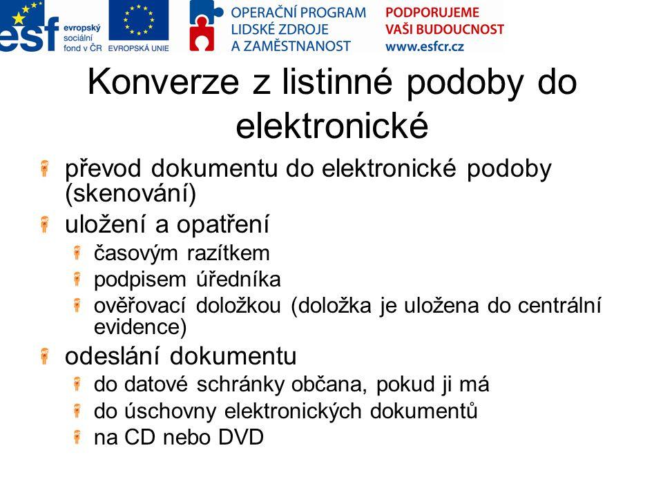 Konverze z listinné podoby do elektronické