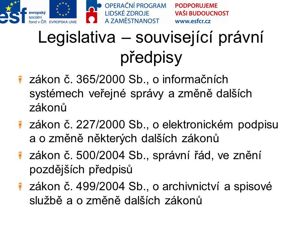 Legislativa – související právní předpisy