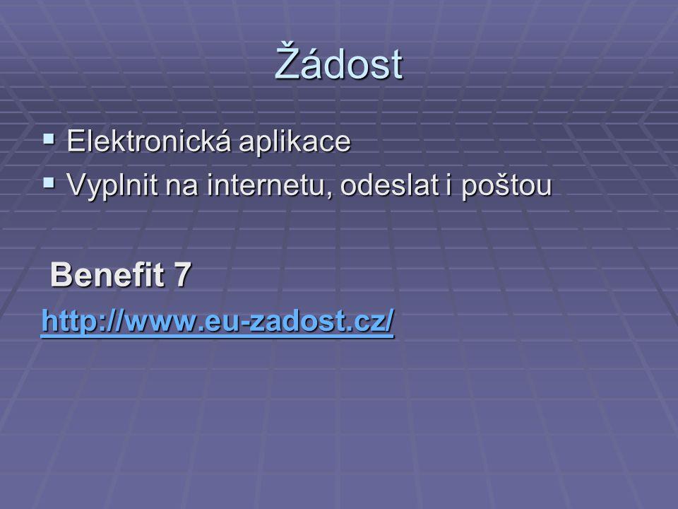 Žádost Elektronická aplikace Vyplnit na internetu, odeslat i poštou