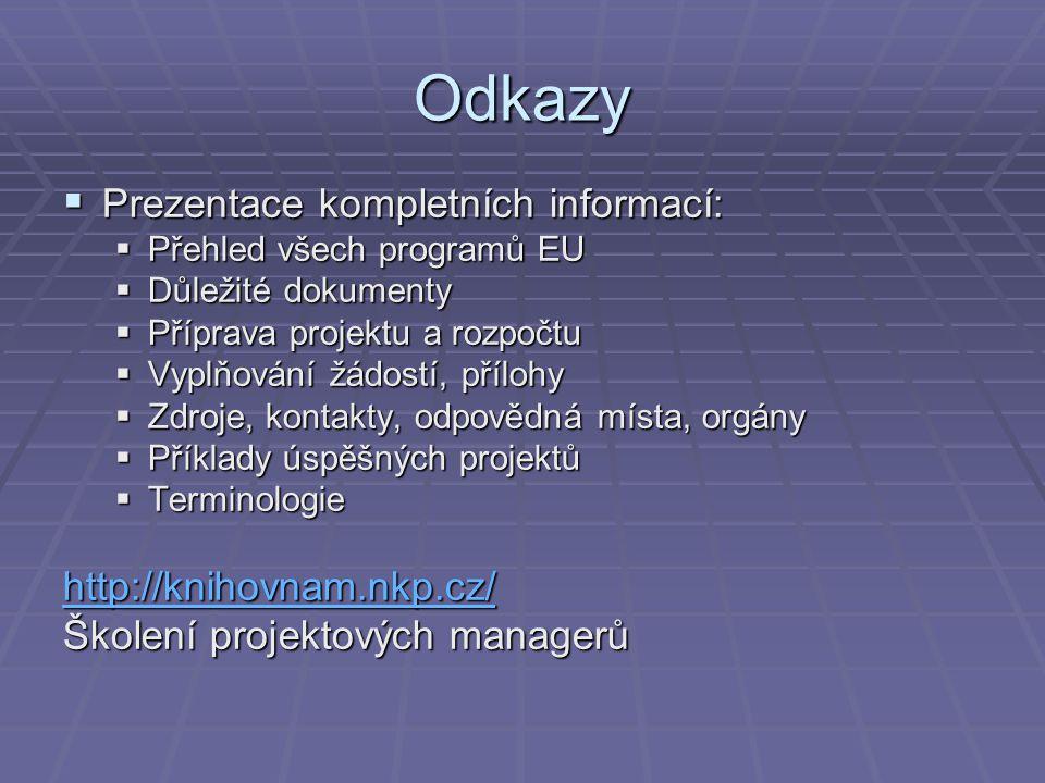 Odkazy Prezentace kompletních informací: http://knihovnam.nkp.cz/