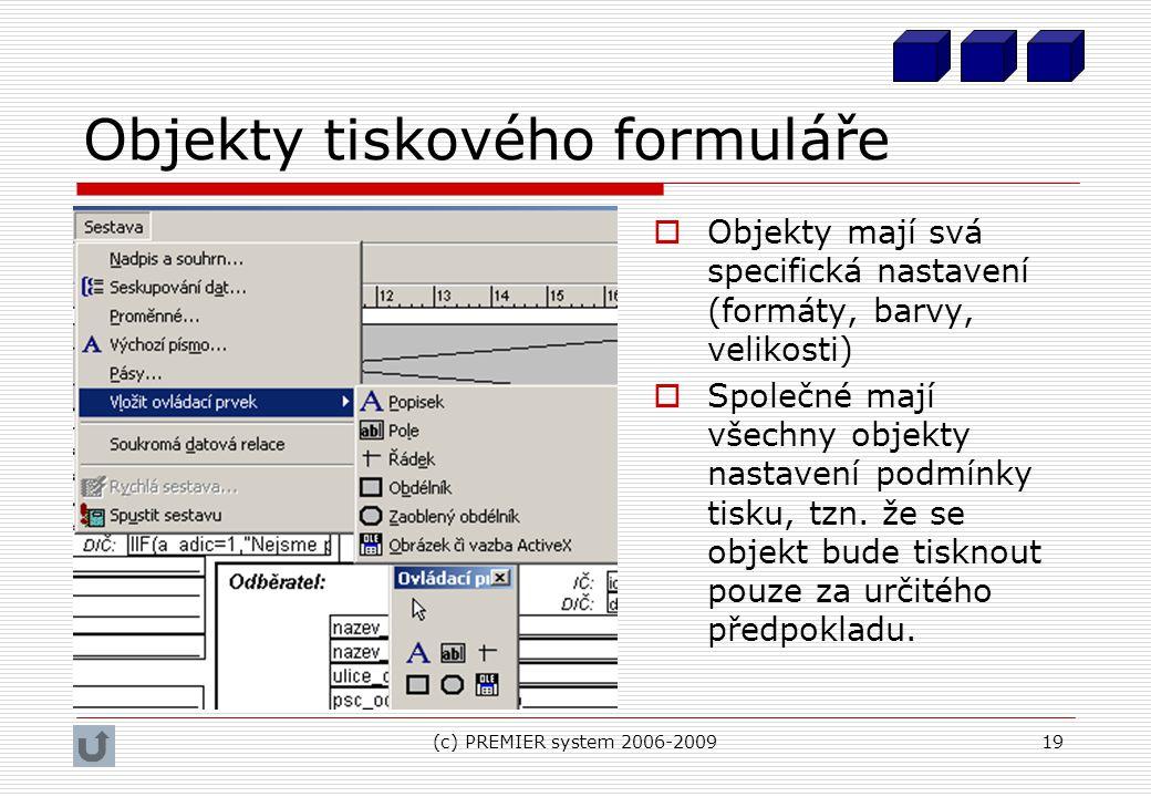 Objekty tiskového formuláře