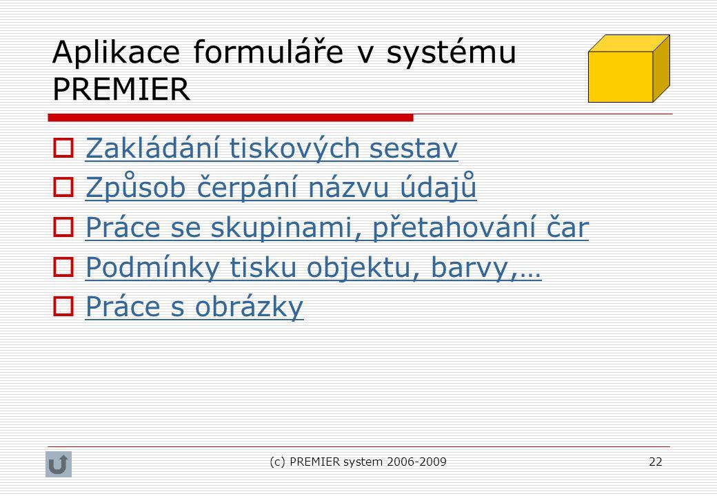 Aplikace formuláře v systému PREMIER