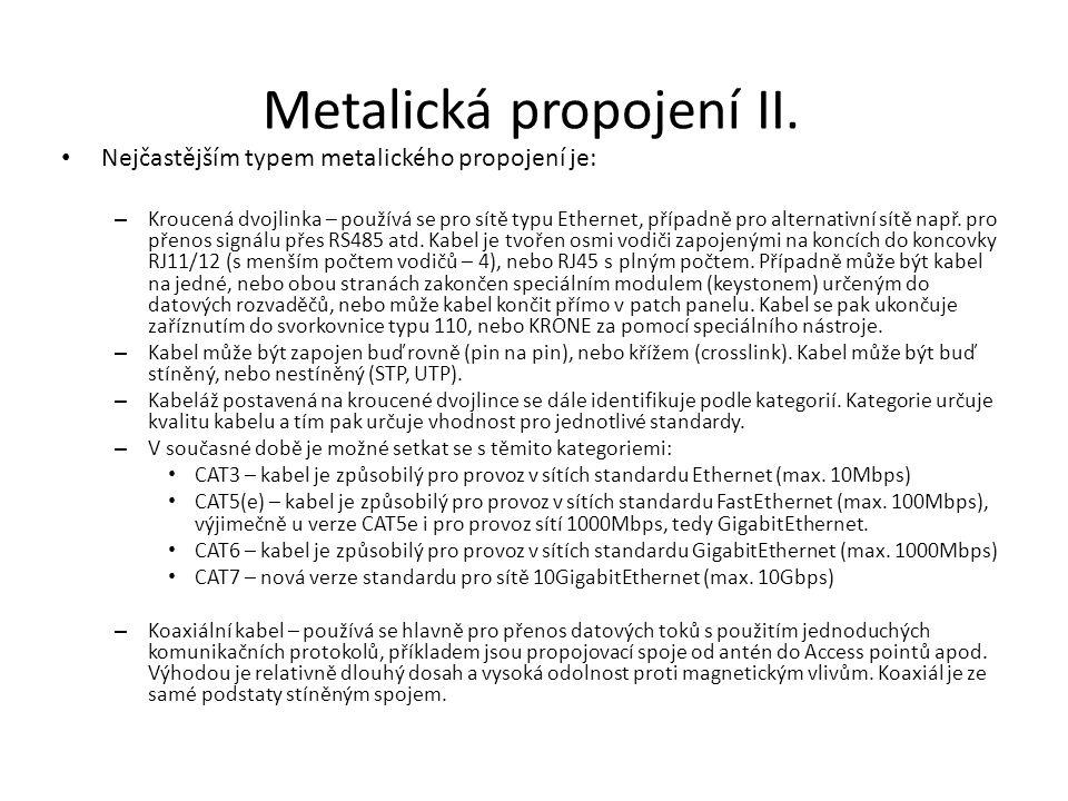 Metalická propojení II.