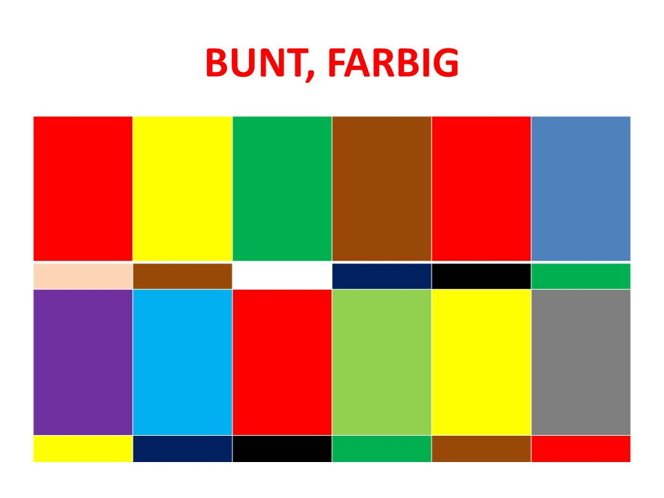 BUNT, FARBIG
