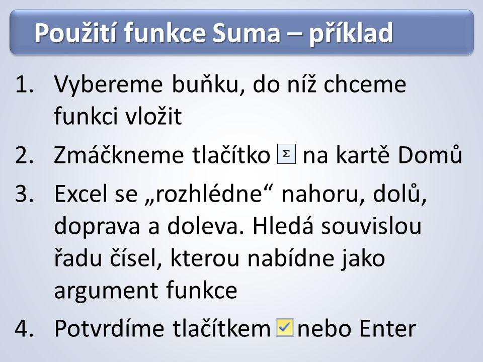 Použití funkce Suma – příklad