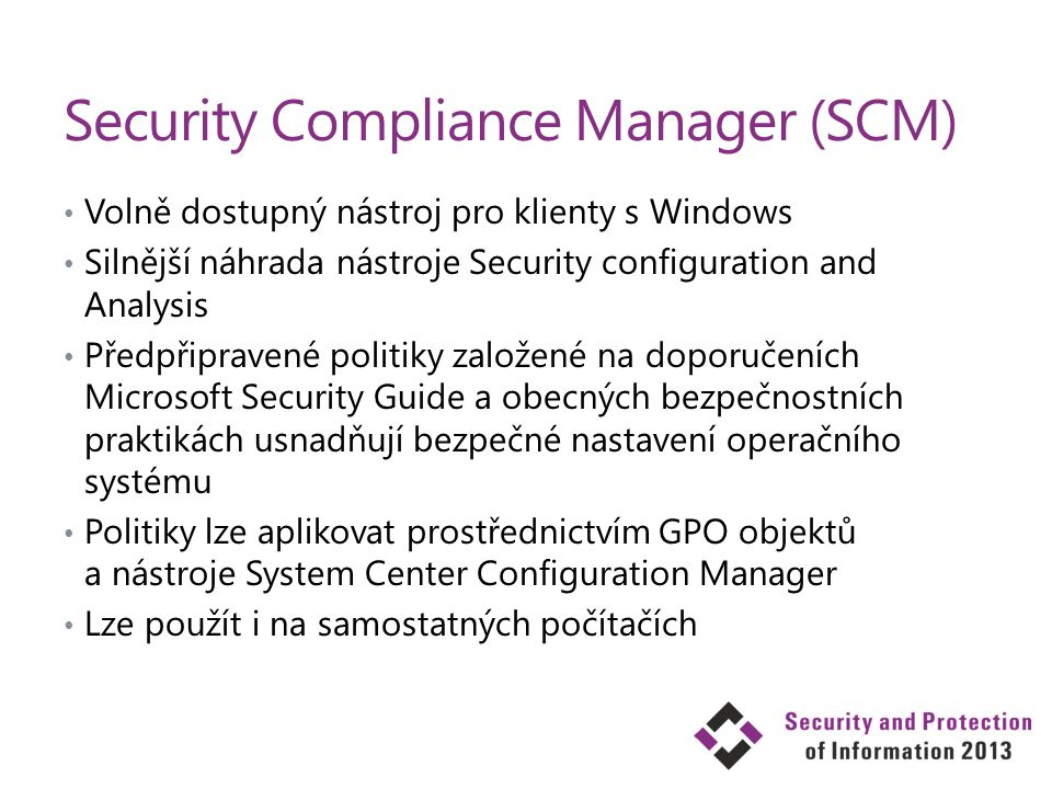 Security Compliance Manager (SCM)