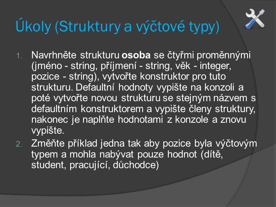 Úkoly (Struktury a výčtové typy)
