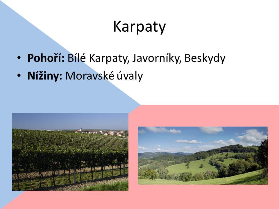 Karpaty Pohoří: Bílé Karpaty, Javorníky, Beskydy