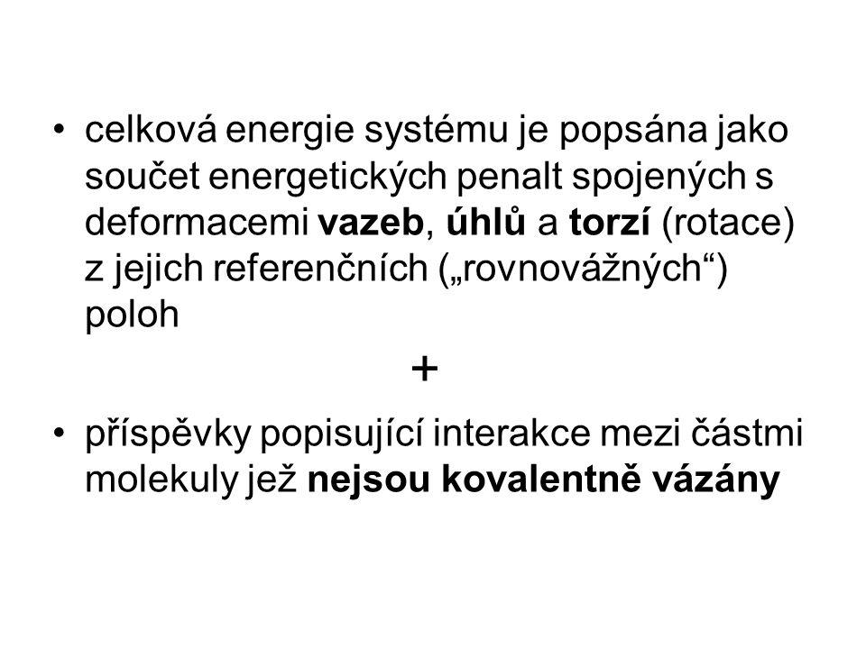 """celková energie systému je popsána jako součet energetických penalt spojených s deformacemi vazeb, úhlů a torzí (rotace) z jejich referenčních (""""rovnovážných ) poloh"""