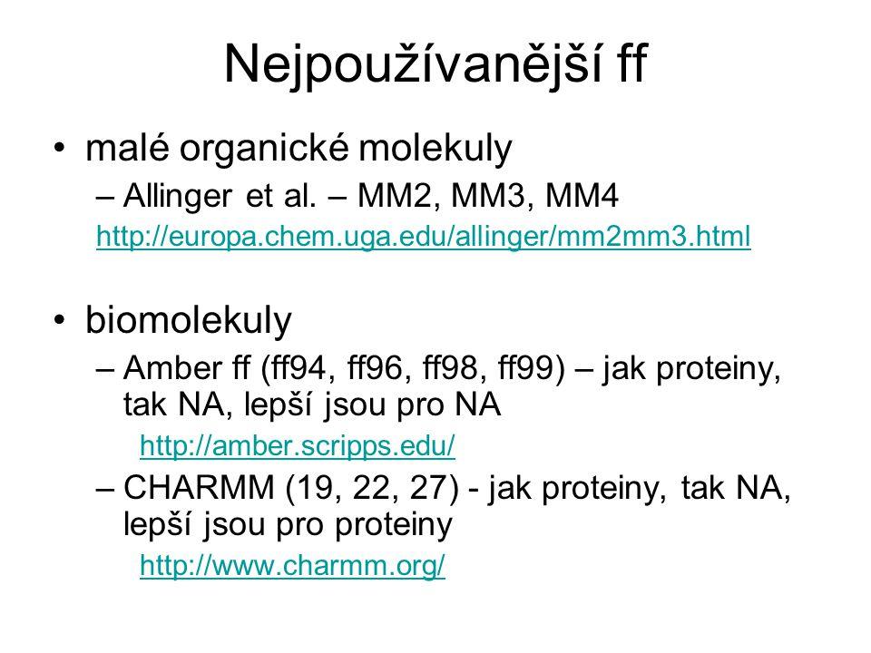Nejpoužívanější ff malé organické molekuly biomolekuly