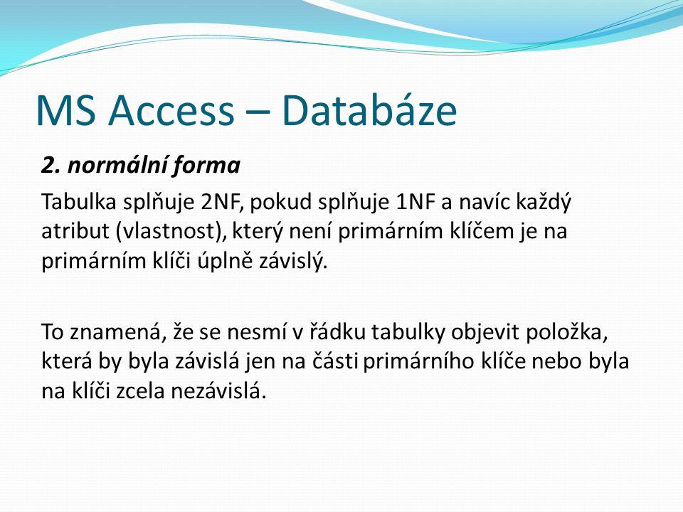 MS Access – Databáze 2. normální forma