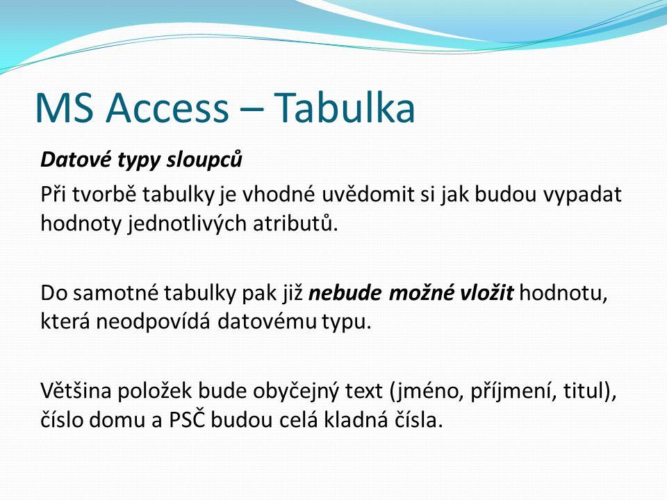 MS Access – Tabulka