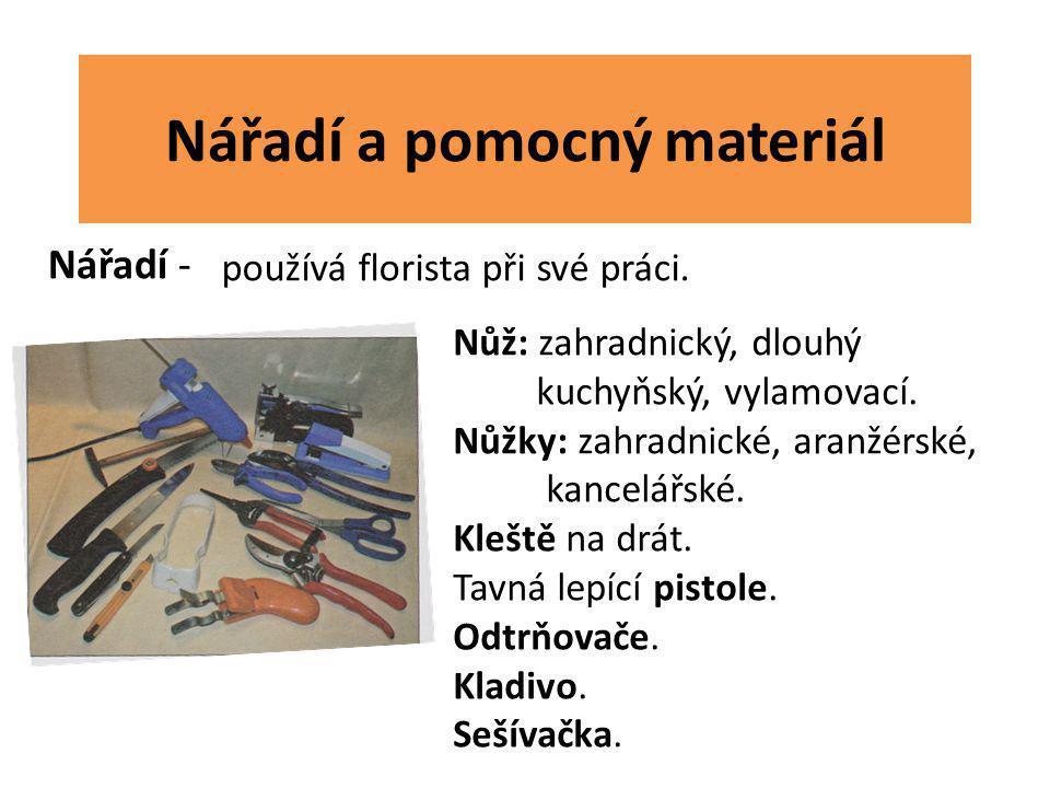 Nářadí a pomocný materiál