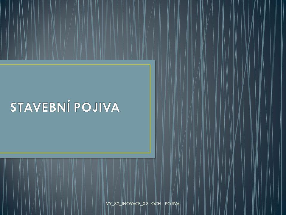 VY_32_INOVACE_02 - OCH - POJIVA