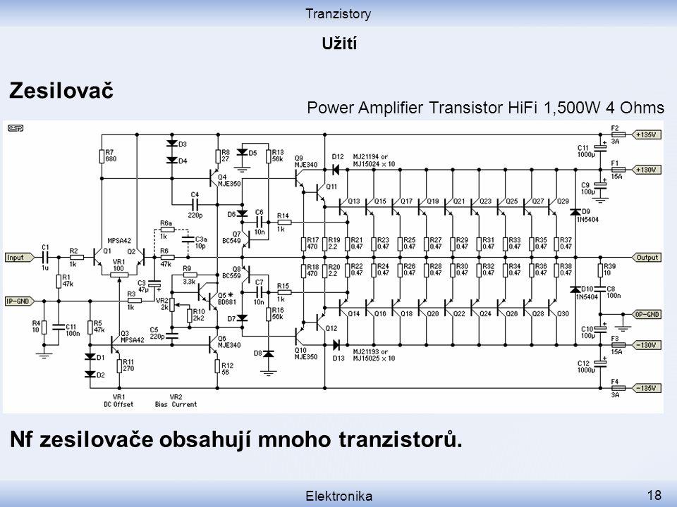 Nf zesilovače obsahují mnoho tranzistorů.