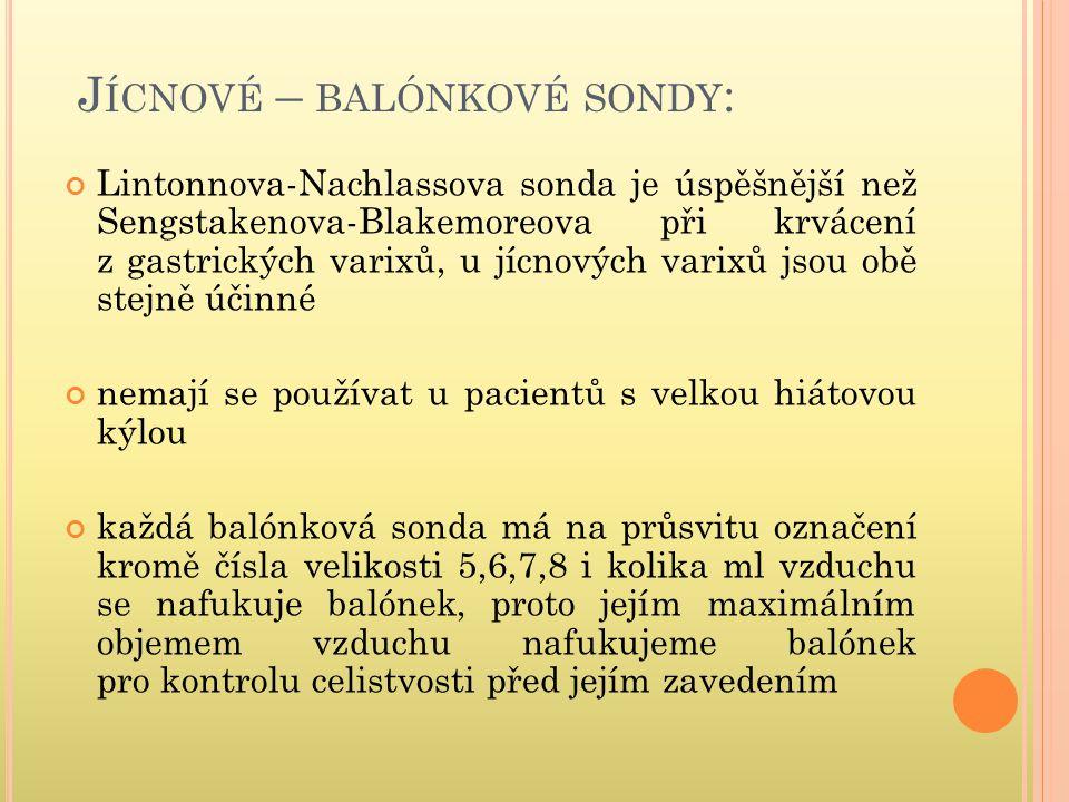 Jícnové – balónkové sondy: