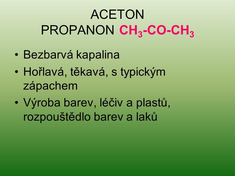 ACETON PROPANON CH3-CO-CH3