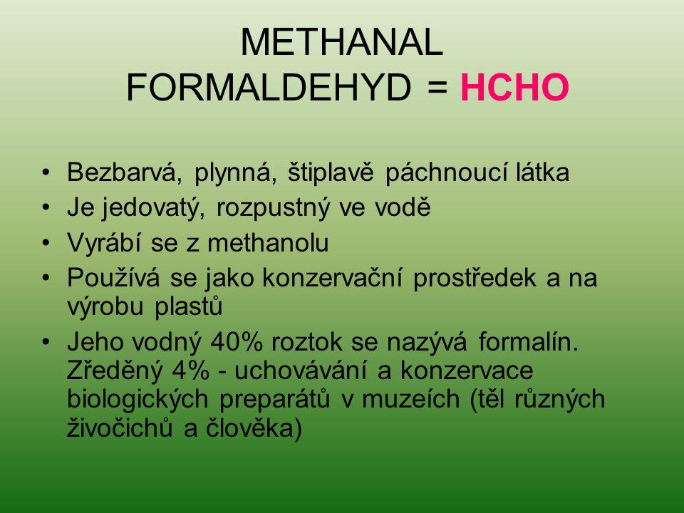 METHANAL FORMALDEHYD = HCHO