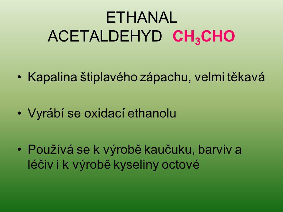 ETHANAL ACETALDEHYD CH3CHO