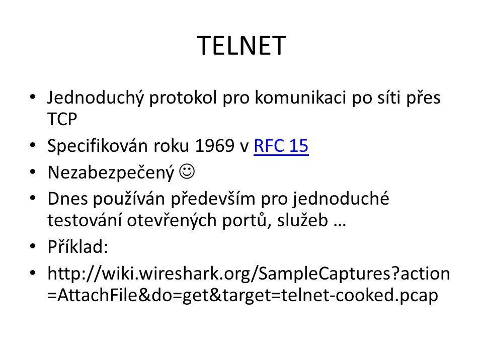 TELNET Jednoduchý protokol pro komunikaci po síti přes TCP