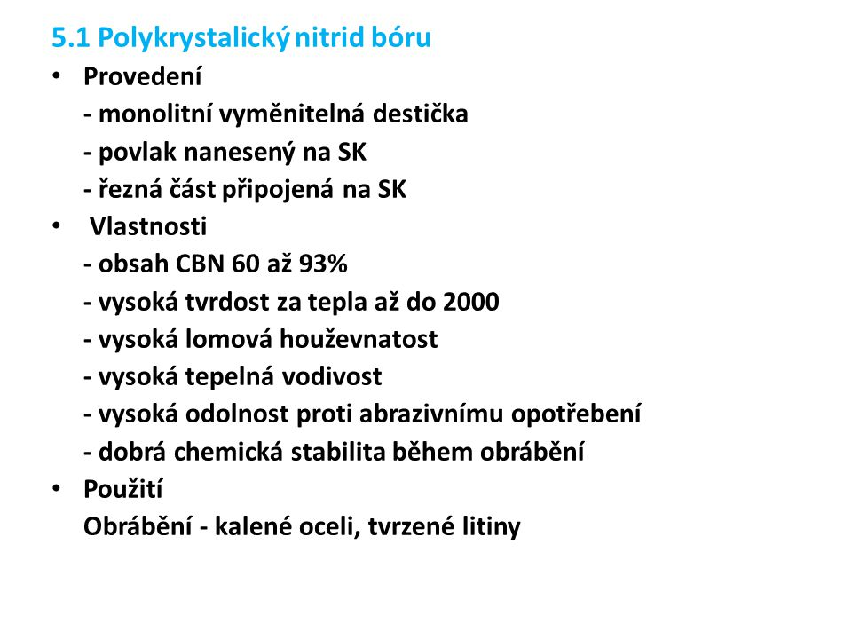5.1 Polykrystalický nitrid bóru