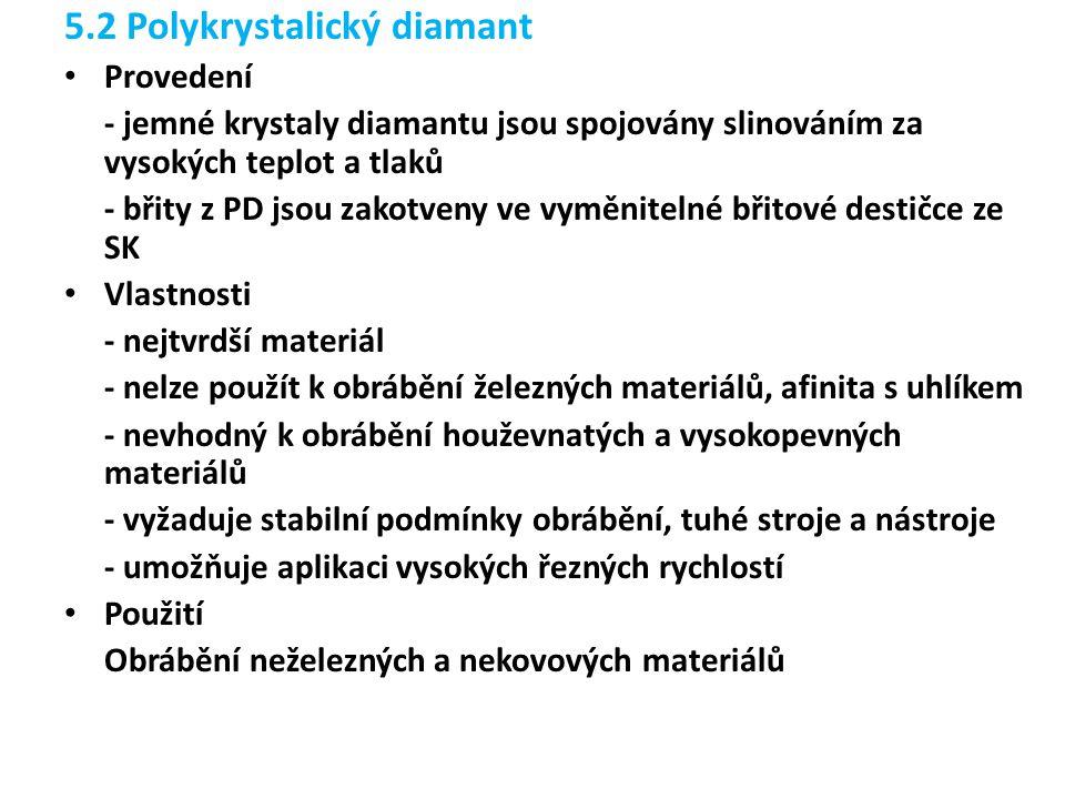 5.2 Polykrystalický diamant