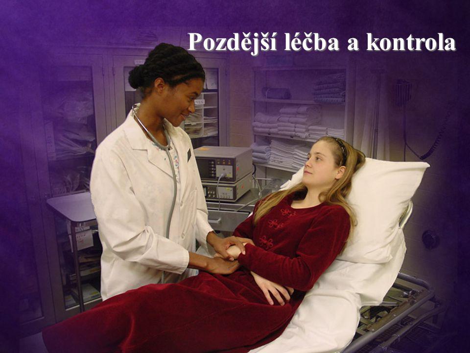 Pozdější léčba a kontrola