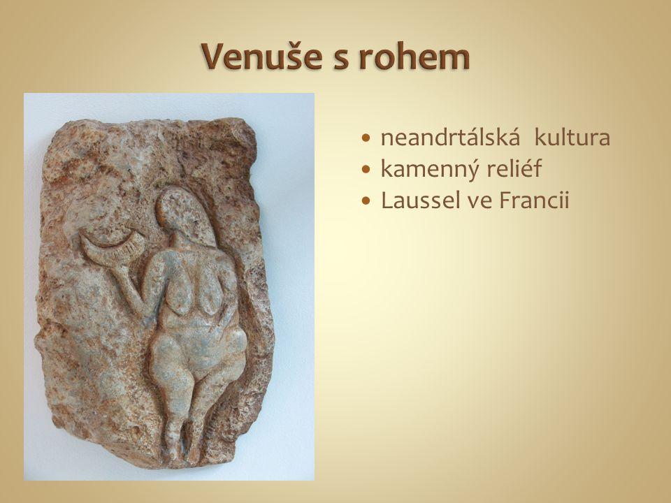 Venuše s rohem neandrtálská kultura kamenný reliéf Laussel ve Francii
