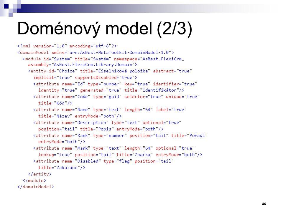 Doménový model (2/3) < xml version= 1.0 encoding= utf-8 >