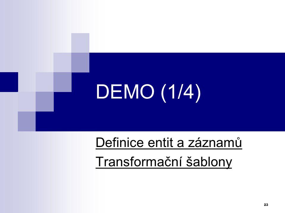 Definice entit a záznamů Transformační šablony