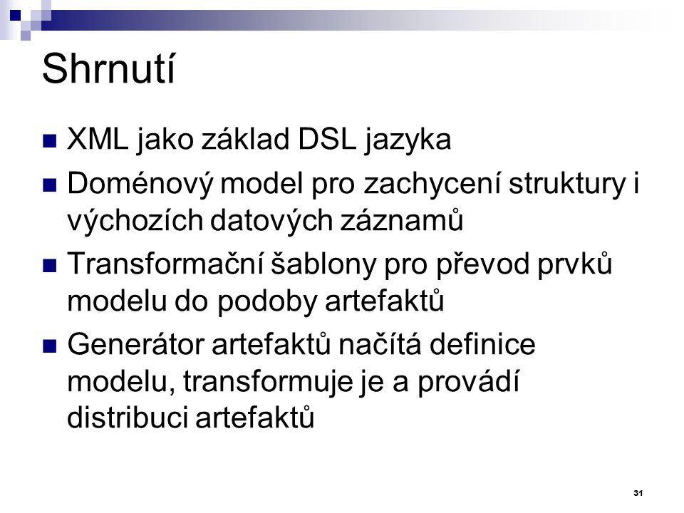 Shrnutí XML jako základ DSL jazyka