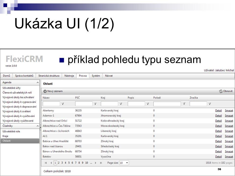 Ukázka UI (1/2) příklad pohledu typu seznam